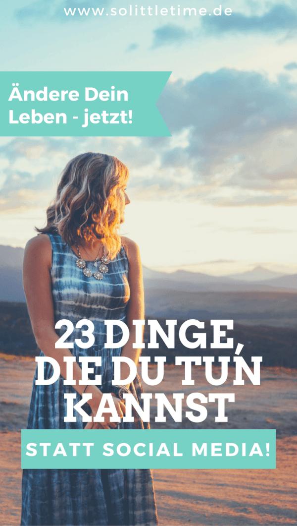 23 Dinge, die Du tun kannst, statt in sozialen Netzwerken zu hängen.