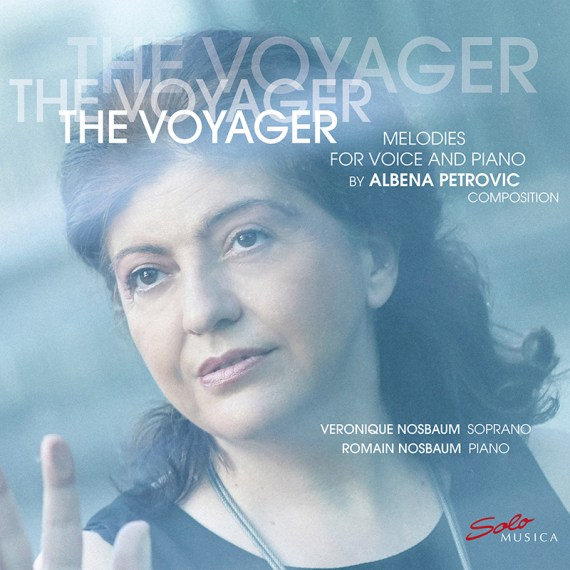 The Voyager – Melodies for voice and piano by Albena Petrovic