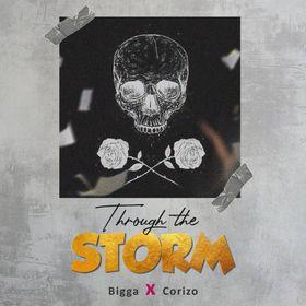 Bigga – Through the storm Ft. Corizo