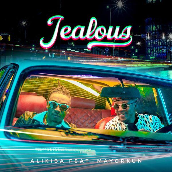 Alikiba – Jealous ft. Mayorkun