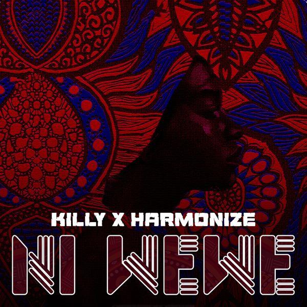Killy ft. Harmonize – Ni Wewe