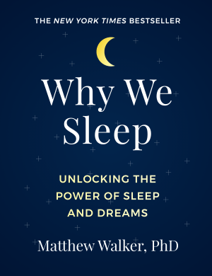 Why We Sleep Book Cover