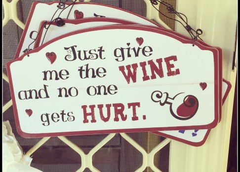 Wine – Oh, I love you so much!
