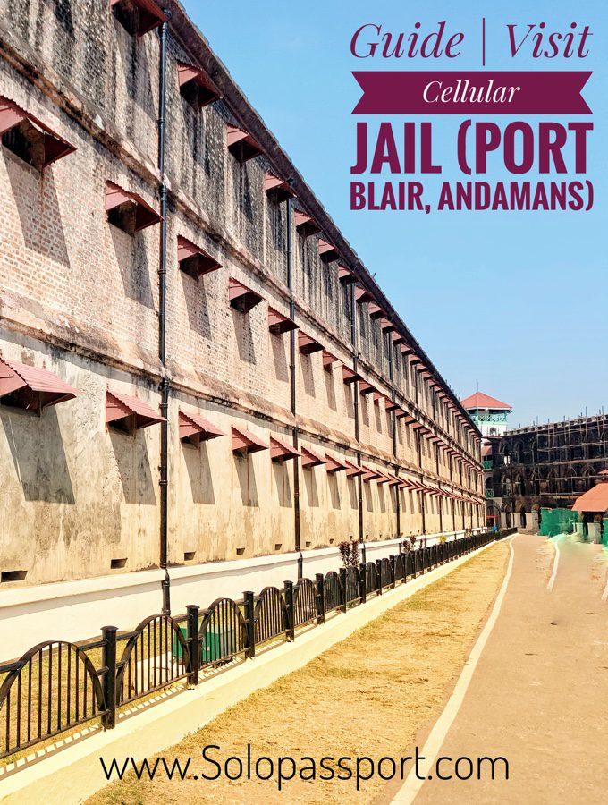 Travel Guide | Visit Cellular Jail