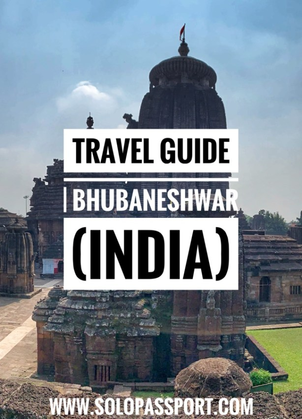 Travel Guide | Bhubaneshwar (Orissa, India)