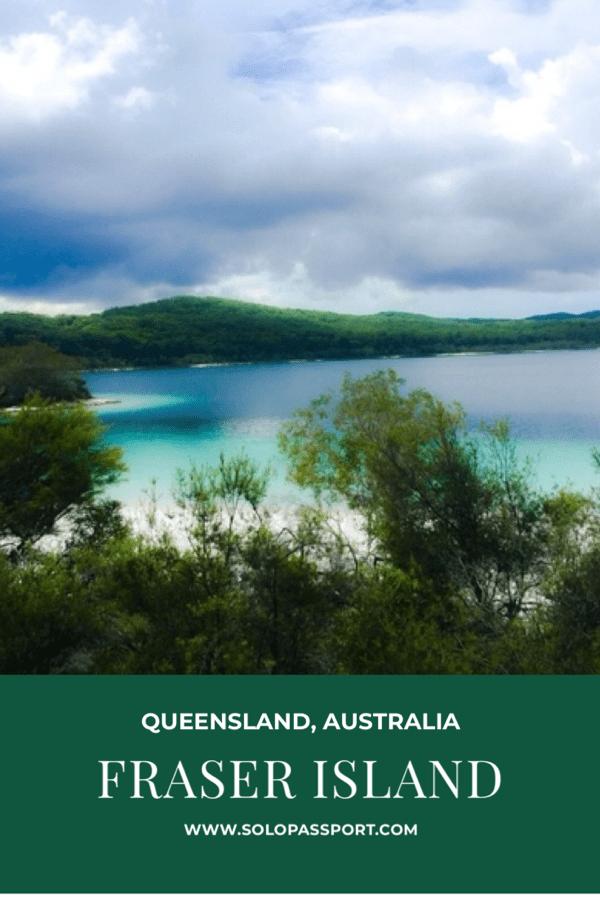 Fraser Island - Travel Guide