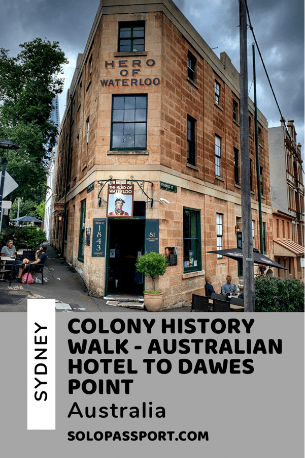 PIN for later reference - Colony History Walk - The Australian Heritage Hotel to Dawes Point