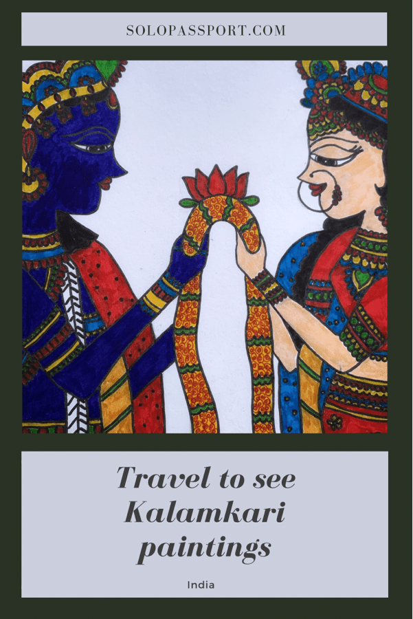 PIN for later reference - Travel to see authentic Kalamkari paintings