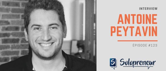 123. Antoine Peytavin, Entrepreneur et Blogueur professionnel