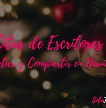 Frases o Citas de Escritores para Saludar y Compartir en Navidad