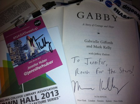 """*SQUEE!* Capt. Mark Kelly Signed his Book """"Gabby"""" and My #NASATweetup Badge!"""