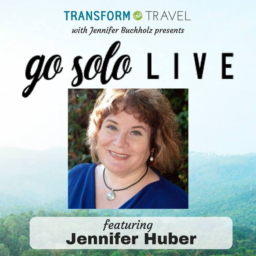 Jennifer Huber of Solo Travel Girl Was a Guest on the Podcast Transform via Travel with Jennifer Buchholz in March 2018.