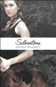 Silvertone by Dzvinia Orlowsky.