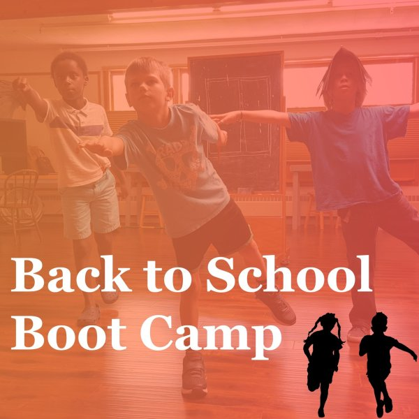 Back to School Boot Camp Aug 9-13
