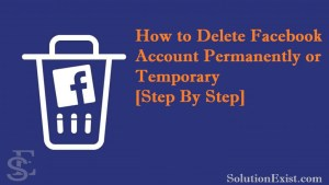 delete facebook account,deactivate facebook account,delete facebook account permanently,Delete facebook account permanently on android device,i want to delete my fb account permanently now, how do i delete my facebook from my phone,how to deactivate fb account temporarily,delete my fb account right now