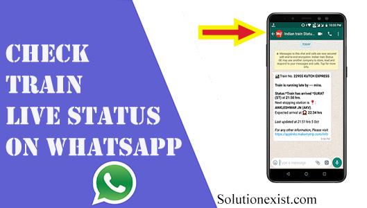 Check train status on WhatsApp,PNR Status on Whatsapp,check live train status on whatsapp,train ststus on whatsapp,indian railways status