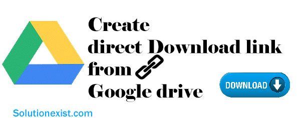 How to Create direct download link from google drive (Updated 2019)