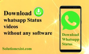 Download whatsapp status videos