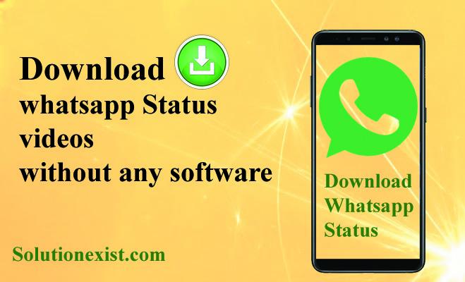 Download Whatsapp Status Videos Whatsapp Stories No App