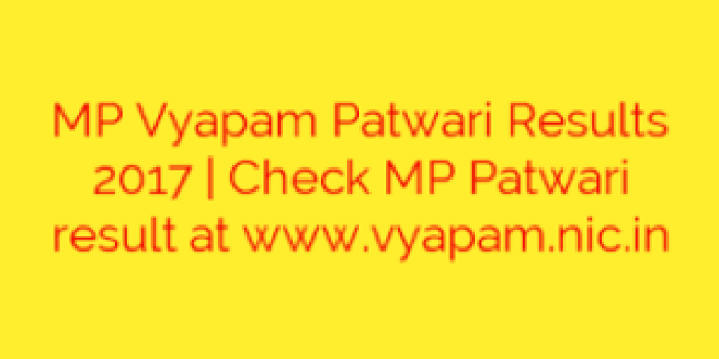 Mp PEB Vyapam Patwari Result 2017-2018