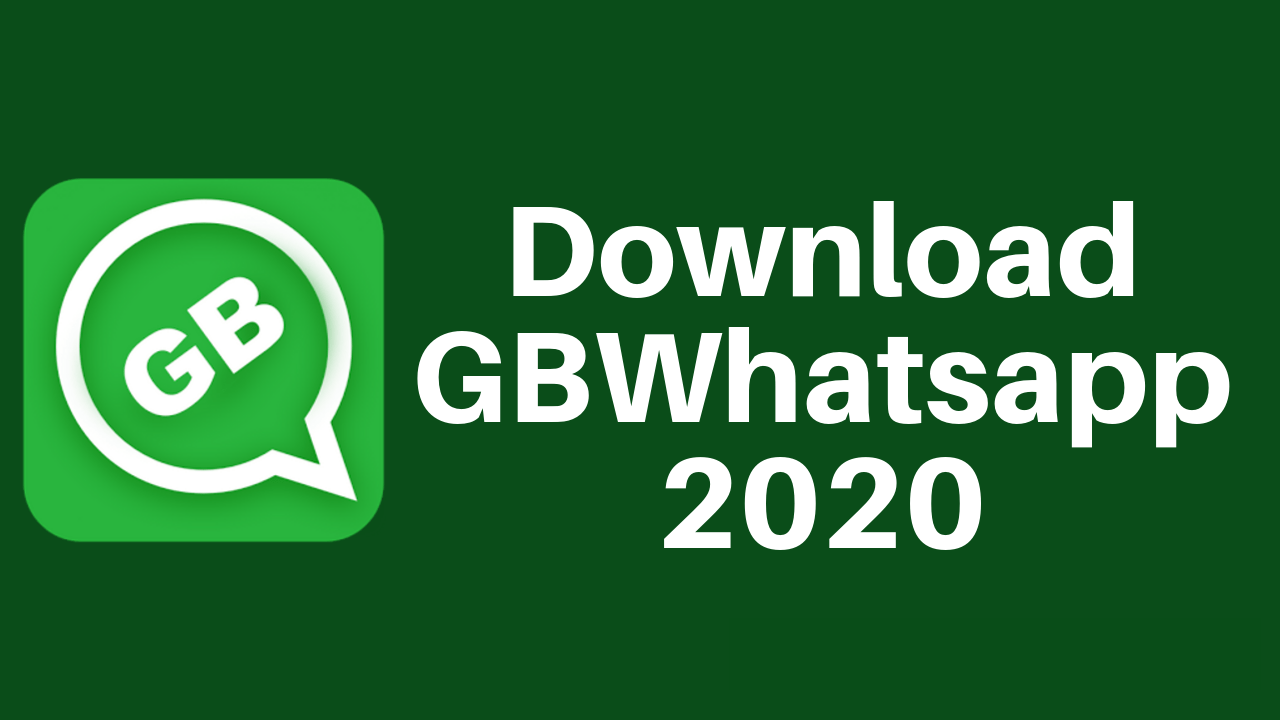 Gb Whatsapp 2020 Apk Download Free For Android Ios Or Pc V 9 37 Version