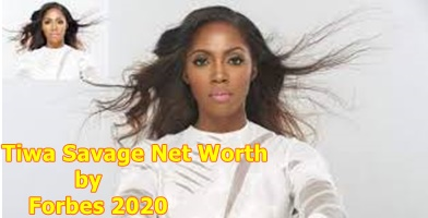 Tiwa Savage Net Worth by Forbes 2020 – Tiwa Savage Biography, Career & Networth