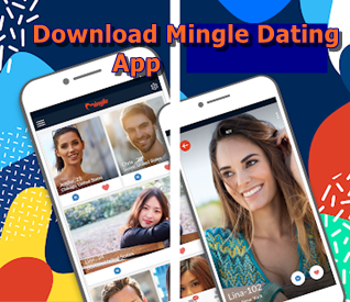 Download Mingle Dating App – Chat New Friends On Mingle Dating App