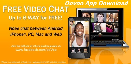 OoVoo App Download – OoVoo App Free Download for Android APK Latest Version