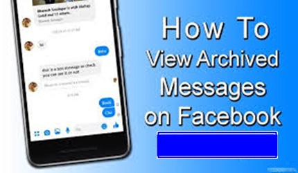 How to View Archived Messages Facebook