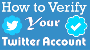 How To Verify Your Twitter Account |  Obtain A Verified Twitter Account