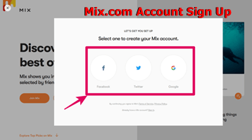 Mix.com Account Sign Up – Learn How to Create new Max Account |  Download Mix Mobile App for Free