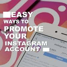 Ways To Promote Your Instagram Account | Promote Your Instagram Account