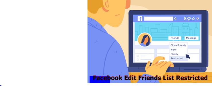 Facebook Edit Friends List Restricted