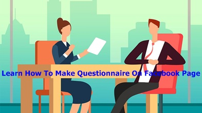 Learn How To Make Questionnaire On Facebook Page – How To Make Questionnaire On Facebook Page