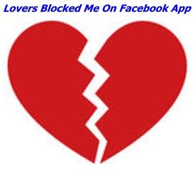 Lovers Blocked Me On Facebook App – Download Lovers Blocked Me On Facebook App