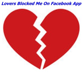 Lovers Blocked Me On Facebook App