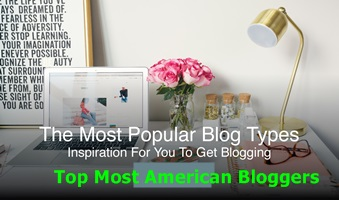 Top Most American Bloggers – Follow the Top Most American Bloggers