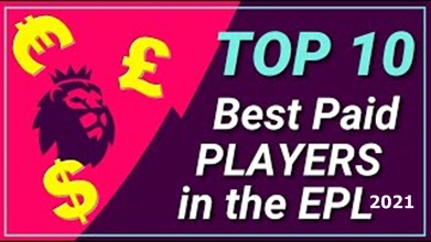 Highest Paid Footballers in Premier League 2021- Top 10 Highest Paid Footballers in Premier League 2021