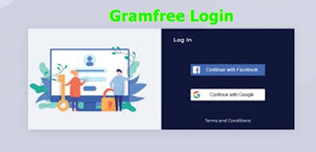 Gramfree Login | Gramfree Sign Up – Download Gramfree App For Free