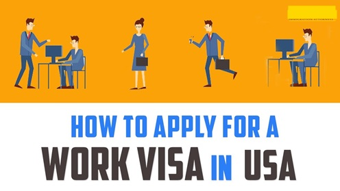 How to Apply for a US Work Visa – US Employment Visa Sponsorship Program