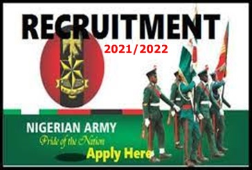 How to Apply For Nigerian Army Recruitment 2021/2022 – Apply for Nigerian Army Trades and Non-Tradesmen