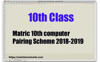 Matric 10th computer Pairing Scheme 2018-2019 - Combination