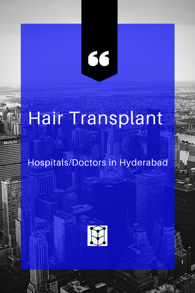 hair transplant hospital doctors at Hyderabad