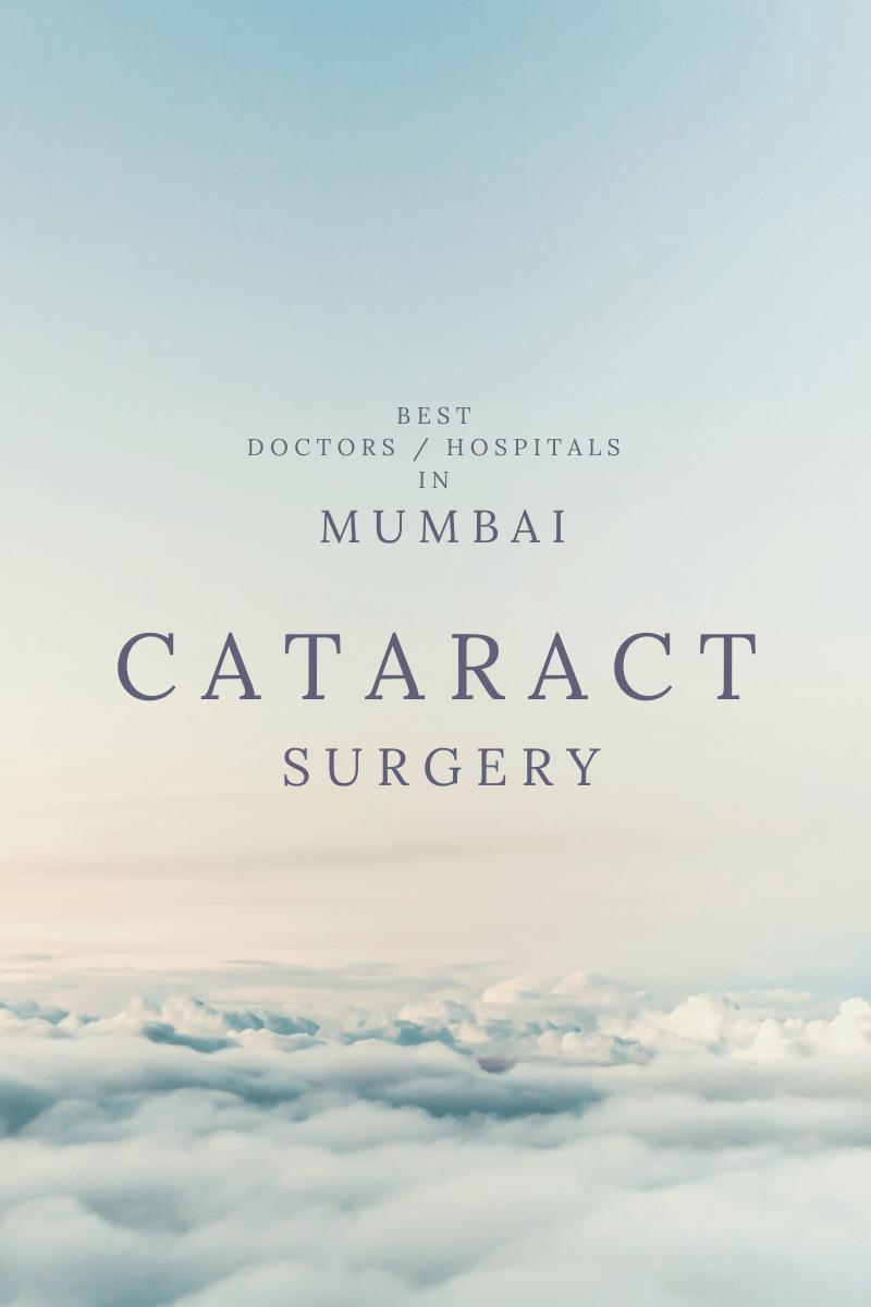 CATARACT Surgery Best Doctors Hospitals in MUMBAI