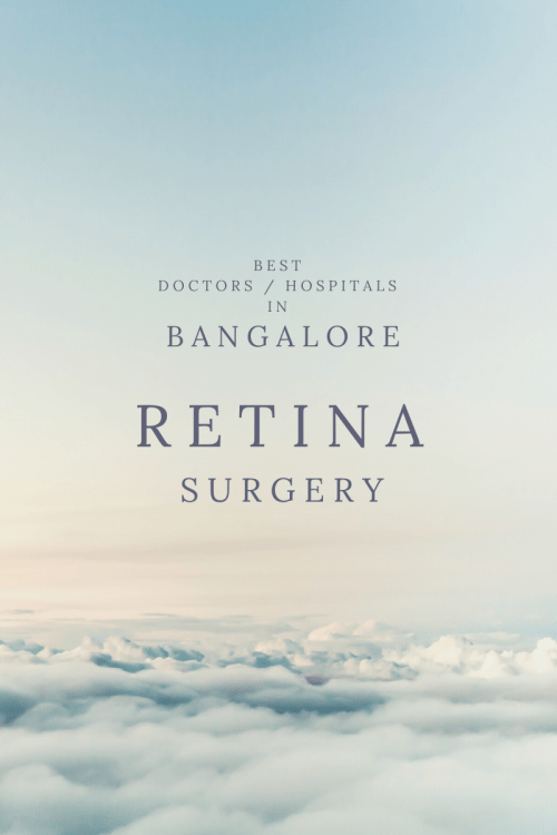 RETINA Surgery Best Doctors Hospitals in Bangalore