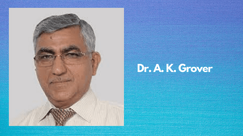 Dr. A K Grover