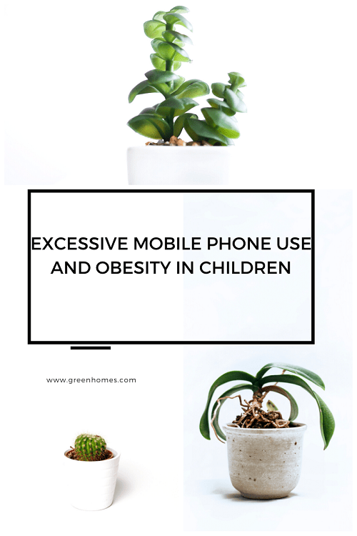 Excessive mobile phone use and obesity in children