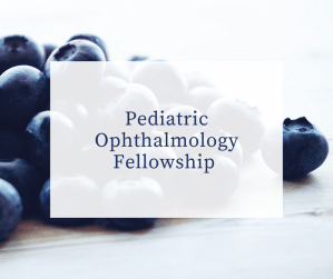 Fellowship in Pediatric Ophthalmology