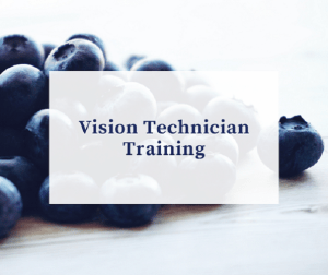 Training as Vision Technician