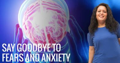 Say goodbye to fears and anxiety